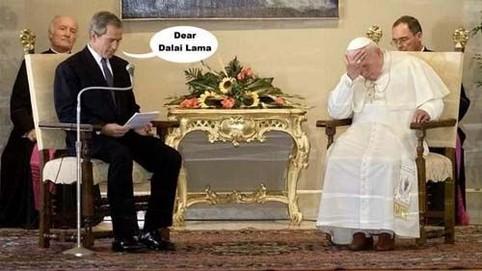 "George W. Bush begrüßt den Papst mit ""Dear Dalai Lama..."""
