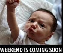 Vorfreude aufs Wochenende