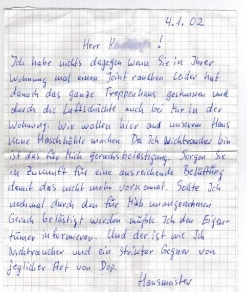 Der Brief eines Hausmeisters an einen Kiffer.