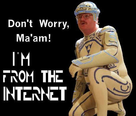 Ein Mann in einem skurillen Kostüm... Don't worry Ma'am! I'm from the Internet!