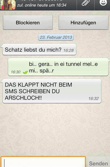 """WhatsApp-Chat: """"Schatz, liebst du mich?"""" """"bi.. gera.. in ei tunnel mel..e mic.. spä..r"""" """"Das klappt nicht beim SMS Schreiben Du ***!"""""""