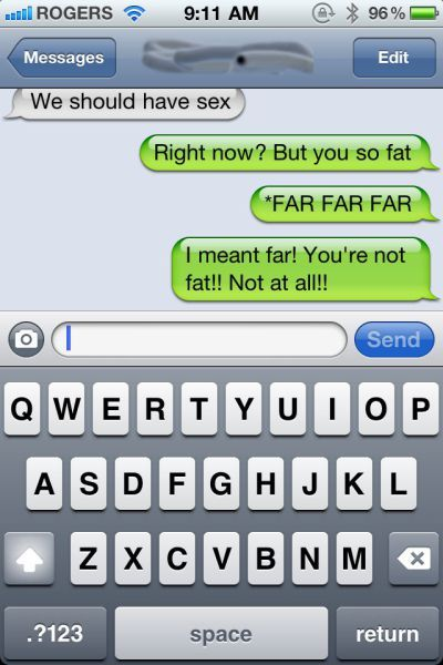 "Ein Vertipper auf einem iPhone: ""You're so fat"" statt ""You're so far""."
